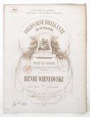 Polonaise brillante en Ré majeur pour le violon avec accompagnement... de piano par Henri Wieniawski. Op. 4