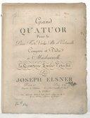 Grand Quatuor pour le piano-forte, violon, alto et violoncelle, composé...par Joseph Elsner. Oeuv. 15