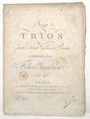 Six Trios pour deux violons et basse, composés par Félice Yaniewicz...