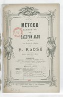 Método elemental para saxofón-alto mi bemol, para bandas y colegios, por H. Klosé