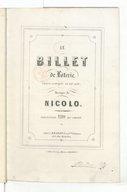 Le billet de loterie : opéra comique en un acte / musique de Nicolo ; partition piano et chant