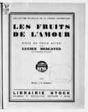 Les Fruits de l'amour : pièce en trois actes / par Lucien Descaves, de l'Académie Goncourt