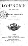 Lohengrin, opéra en 3 actes, de Richard Wagner. Traduction de Charles Nuitter