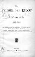 Die Pflege der Kunst in Oesterreich 1848-1898