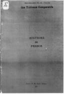 Histoire de France : méthode H.-G. Ibels des tableaux comparatifs