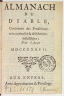 Almanach du diable, contenant des prédictions très curieuses et absolument infaillibles pour l'année 1737