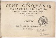 Les Cent cinquante Pseaumes de David, nouvellement mis en musique a quatre parties, par C. Goudimel. Bassus [tenor, superius, contra]