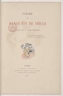 Cours de danse fin de siècle / [par Eugène Rodrigues.] ; ill. de Louis Legrand