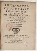 Le carnaval du Parnasse , ballet héroïque... Remis au théâtre le... 22 mai 1759 [Paroles de L. Fuzelier, musique de Mondonville]