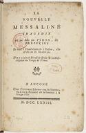 La nouvelle Messaline , tragédie en 1 acte, par Pyron, dit Prepucius. Se vend à Chaud-Conin et à Babine. Elle est, dit-on, de Granval. L'on y a joint le Sérail de Delis et la Description du Temple de Vénus