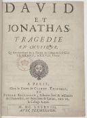 David et Jonathas , tragedie en musique, qui sera representée sur le théatre du college de Louis le Grand, le XXVIII. février
