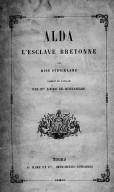 Alda, l'esclave bretonne / par miss Strickland ; traduit de l'anglais par Mme Louise de Montanclos
