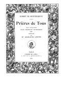 Prières de tous, huit dizaines d'un chapelet rythmique / Robert de Montesquiou ; dessins de Mme Madeleine Lemaire