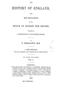 The history of England from the Revolution to the death of George the second : designed as a continuation of Mr. Hume's history. Vol. 1 / by T. Smollett,...