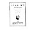 Le chalet : opéra-comique en 1 acte / Eugène Scribe en société avec M. Mélesville ; musique d'Adolphe Adam