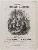 Les Gabiers ! Chanson maritime..., paroles de Jules Verne, musique de A. Hignard