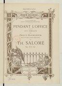 Pendant l'Office, cent morceaux pour orgue-harmonium, divisés en dix offices, dont deux offices funèbres par Th. Salomé