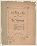 Six morceaux pour harmonium, par Th. Salomé, op. 29...