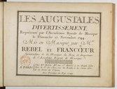 Les Augustales, divertissement, représenté par l'Académie royale de musique le dimanche 15 novembre 1744...