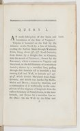 Notes on the State of Virginia written in the year 1781 [by T. Jefferson], somewhat corrected and enlarged in the Winter of 1782, for the use of a foreigner of distinction, in answer to certain queries proposed by him...