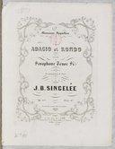 Adagio et rondo pour saxophone ténor si ♭ avec accompagnement de piano... Op. 63... Exécuté au concours du Conservatoire 1861