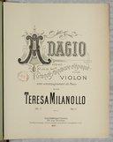 Adagio extrait de la Grande Fantaisie élégiaque pour violon avec accompagnement de piano par Teresa Milanollo. Op. 1