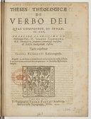 Theses theologicae de Verbo Dei, quas composuit et... praeside... D. Joanne Camerone... tueri conabitur Samuel Bochartus...