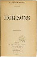 Horizons / Lucie Delarue-Mardrus
