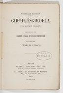 Giroflé-Girofla : opéra bouffe en 3 actes / par MM. Albert Vanloo et Eugène Leterrier ; musique de Ch. Lecocq