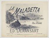 La Maladetta, ballet en 2 actes..., musique de Paul Vidal. Suite de valses pour piano par Ed. Deransart