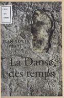 La danse des temps / Jean-Louis Petit