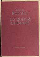 Les mots de l'histoire / Jacques Boudet