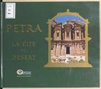 Pétra, la cité du désert / Isabelle et Roger Normand
