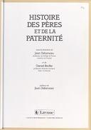 Histoire des pères et de la paternité / sous la direction de Jean Delumeau et de Daniel Roche ; préface de Jean Delumeau