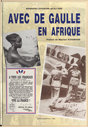 Album de mes photographies avec de Gaulle en Afrique / Bernard Lefebvre (Ellebé),... ; préface de Maurice Schumann,...