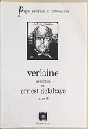 Verlaine. Tome 2 / Ernest Delahaye