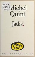 Jadis / Michel Quint