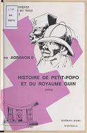 Histoire de Petit-Popo et du royaume Guin : (1934) / Fio Agbanon II,... ; texte présenté par N. L. Gayibor ; assisté de Y. Marguerat et R. Pazzi