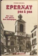 Épernay pas à pas / Pierre Michel