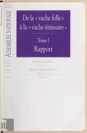 Impressions. 10e législature / Assemblée nationale. ; 3291. Rapport d'information déposé par la Mission d'information commune sur l'ensemble des problèmes posés par le développement de l'épidémie d'encéphalopathie...