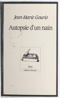 Autopsie d'un nain / Jean-Marie Gourio
