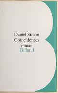 Coïncidences : roman / Daniel Simon
