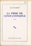 La Prise de Constantinople / Jean Ricardou