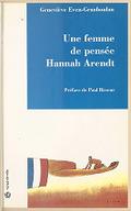 Une Femme de pensée, Hannah Arendt / Geneviève Even-Granboulan ; préf. de Paul Ricoeur...