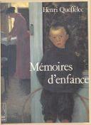 Mémoires d'enfance : la douceur et la guerre / Henri Queffélec