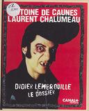 Le dossier Didier Lembrouille / Antoine de Caunes, Laurent Chalumeau