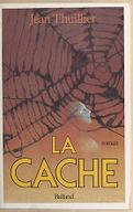 La Cache / Jean Thuillier