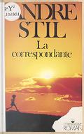 La correspondante : téléroman / André Stil,...