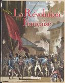 La Révolution française / Jacques Boudet
