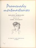 Promenades montmartroises , de Roland Dorgelès,... illustrées par André Dignimont